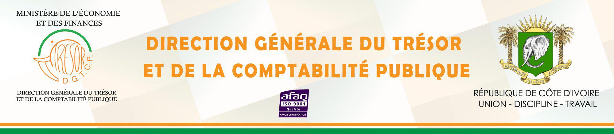 DIRECTION GÉNÉRALE DU TRÉSOR ET DE LA COMPTABILITÉ PUBLIQUE